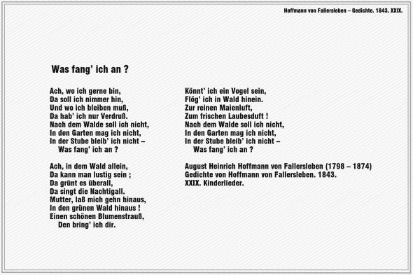 Was fang' ich an ? – Hoffmann von Fallersleben